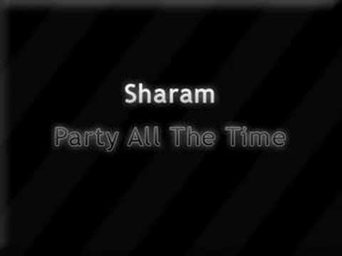 Sharam - Party All The Time (PATT)
