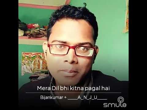 Mera Dil bhi by BIJAN & Anju
