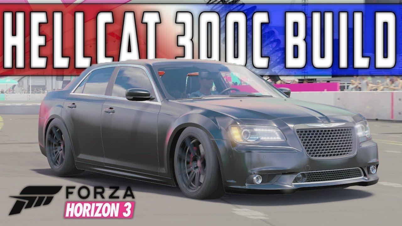 707hp Hellcat Chrysler 300c Build Forza Horizon 3 Youtube