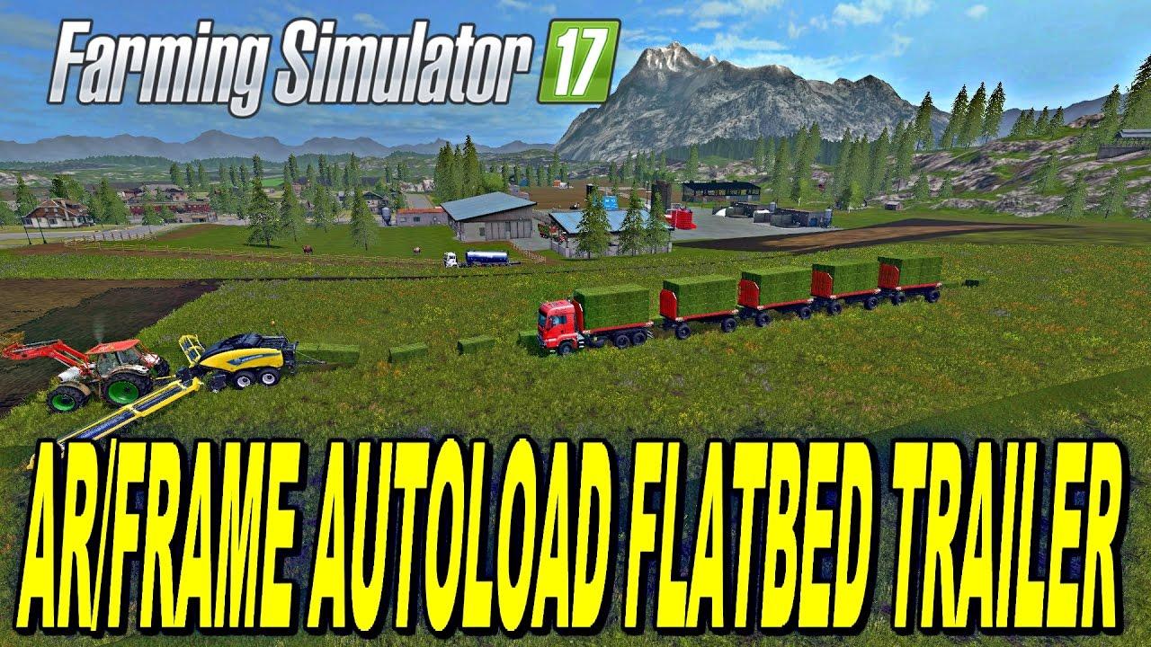 FS   17   Mods AR/FRAME PACK AUTOLOAD TRAILER - FS 19 Best Mods