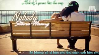 [Vietsub][Lazy Girls Subteam] Nobody (Will Love You Like I Do) - Stevie Hoàng