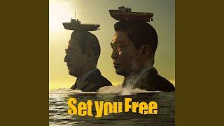 Set you Free