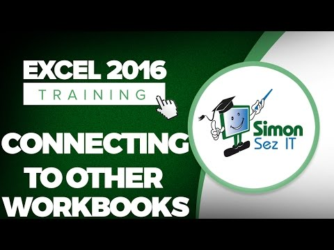 How to Connect to Other Workbooks in Microsoft Excel 2016 - YouTube