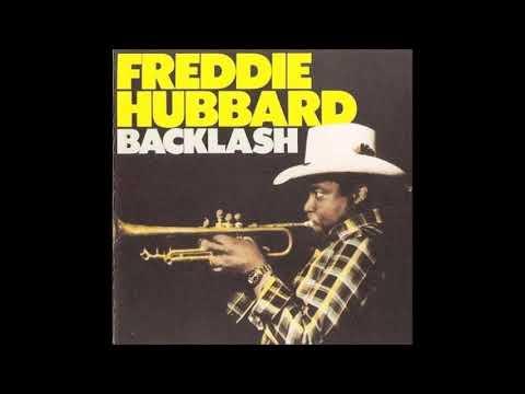 Freddie Hubbard Backlash Full album