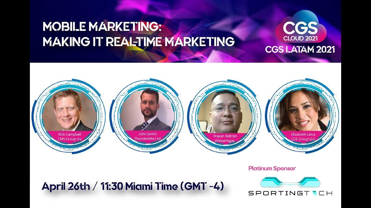 Caribbean Gaming Summit 2021: Mobile Marketing: Making It Real-Time Marketing