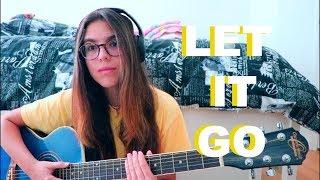 Let It Go-James Bay (COVER)