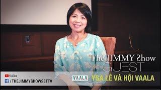 The Jimmy Show | Y Sa Lê & VAALA | SET TV www.setchannel.tv