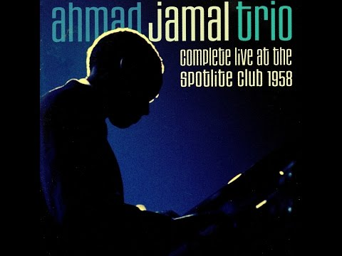 Ahmad Jamal Trio  Stompin' At The Savoy