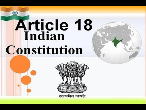 Article 18 Of Indian Constitution Explained