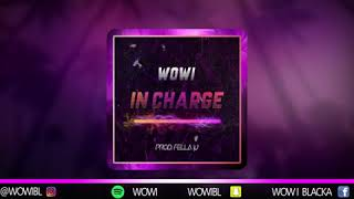 Wowi - In Charge (prod. Fella J) TEASER