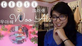 Crush (크러쉬) - woo ah (우아해) MV Reaction