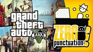 GRAND THEFT AUTO 5 (Zero Punctuation) (Video Game Video Review)