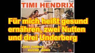 Timi Hendrix - Der Kaiser von China (Lyrics)