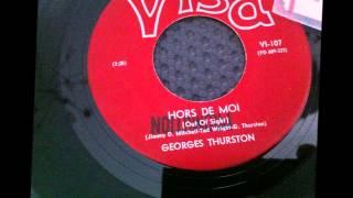 GEORGES THURSTON ( boule noir ), Hors de moi ( JAMES BROWN - Out Of Sight )