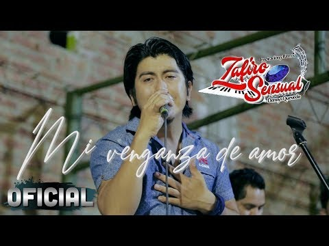 Mi Venganza De Amor (Zafiro Sensual) En Vivo 2020