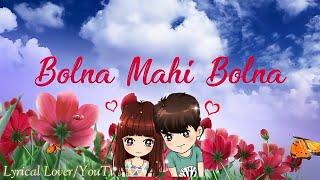 Bolna Mahi Bolna..♥ Female Version.. 😍.. Whatsapp Status