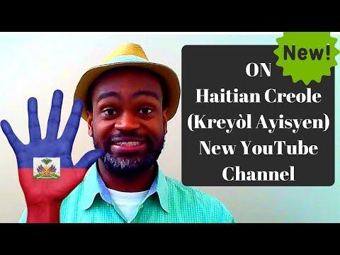 ON Haitian Creole - Intro To Learning Haitian Creole (Kreyòl Ayisyen)