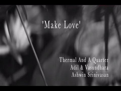 Make Love - Music Video | The Dewarists (S02E04)