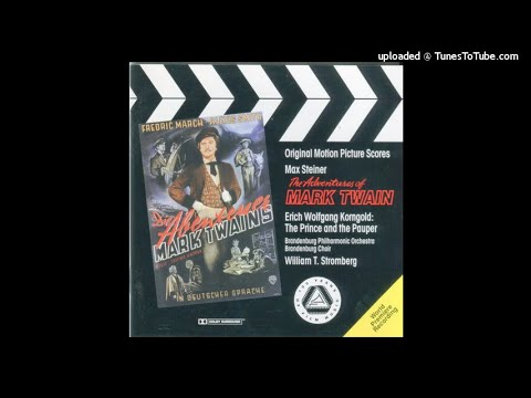 Max Steiner : The Adventures of Mark Twain, selections from the film music (1944)