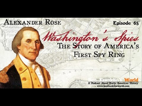 065 Washington's Spies: The Story of America's First Spy Network