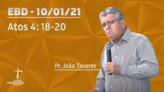 Escola Bíblica Dominical - Pr. João Tavares - 9h - 10/01/2021