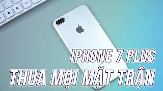 HGĐN #138 - iPhone 7 Plus Thua Trên Mọi Mặt Trận, Cấu Hình Đã Đuối Máy Lại Nóng VKL :(