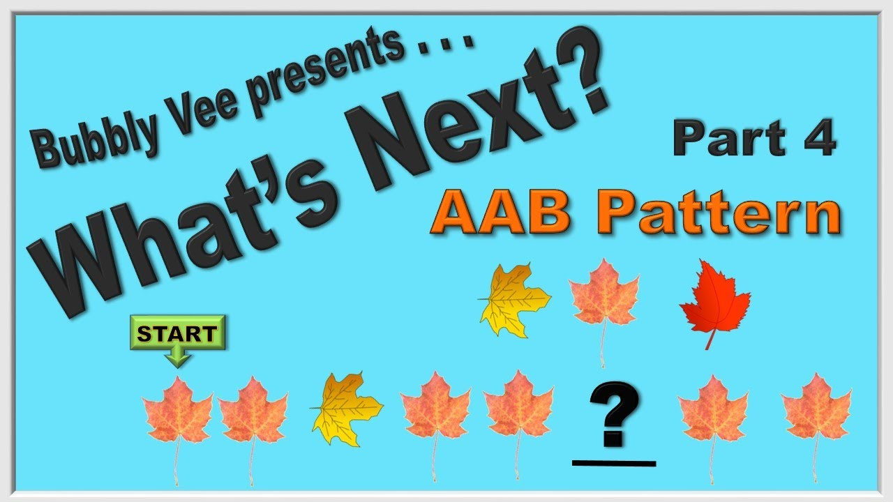 Learning AAB Patterns / What\'s Next? / Part 1 - YouTube