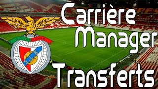 Fifa 15 Carrière Manager - SL Benfica - Transferts !