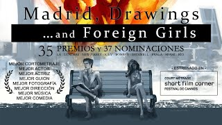 Madrid, Drawings... and Foreign Girls, a short film by Luis Galán
