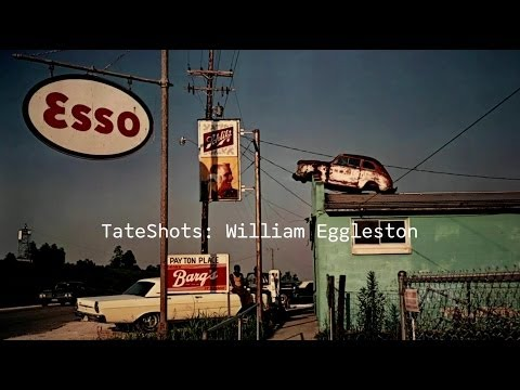 William Eggleston | TateShots