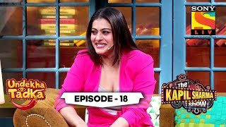 Epitome Of Friendship | Undekha Tadka | Ep 18 | The Kapil Sharma Show Season 2