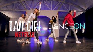 "Netflix's ""Tall Girl"" x DanceOn | ""Stand Tall"" Concept Video | Dana Alexa Choreography"