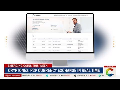 Emerging Coins This Week: Cryptonex - P2P Currency Exchange In Real Time Powered By CNX