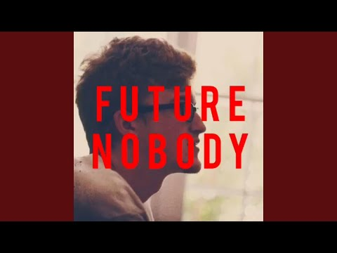 Future Nobody