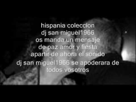 hispania coleccion_0001.wmv dj san miguel 1966