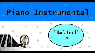 "[Piano Instrumental] EXO - ""검은 진주"" (Black Pearl)"