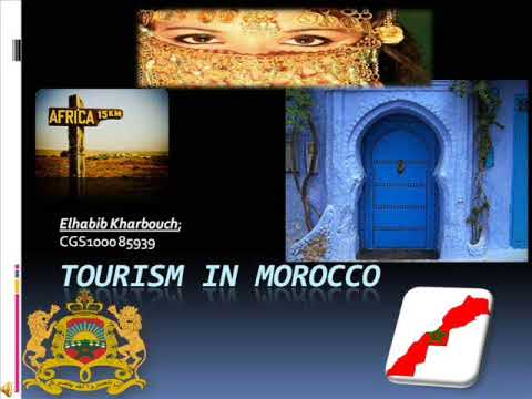 Tourism in Morocco by Habib