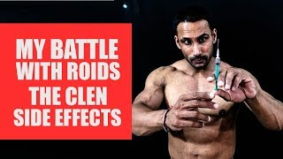 The clen side effects- battle with roids