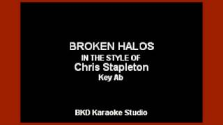 Broken Halos (In the Style of Chris Stapleton) (Karaoke with Lyrics)