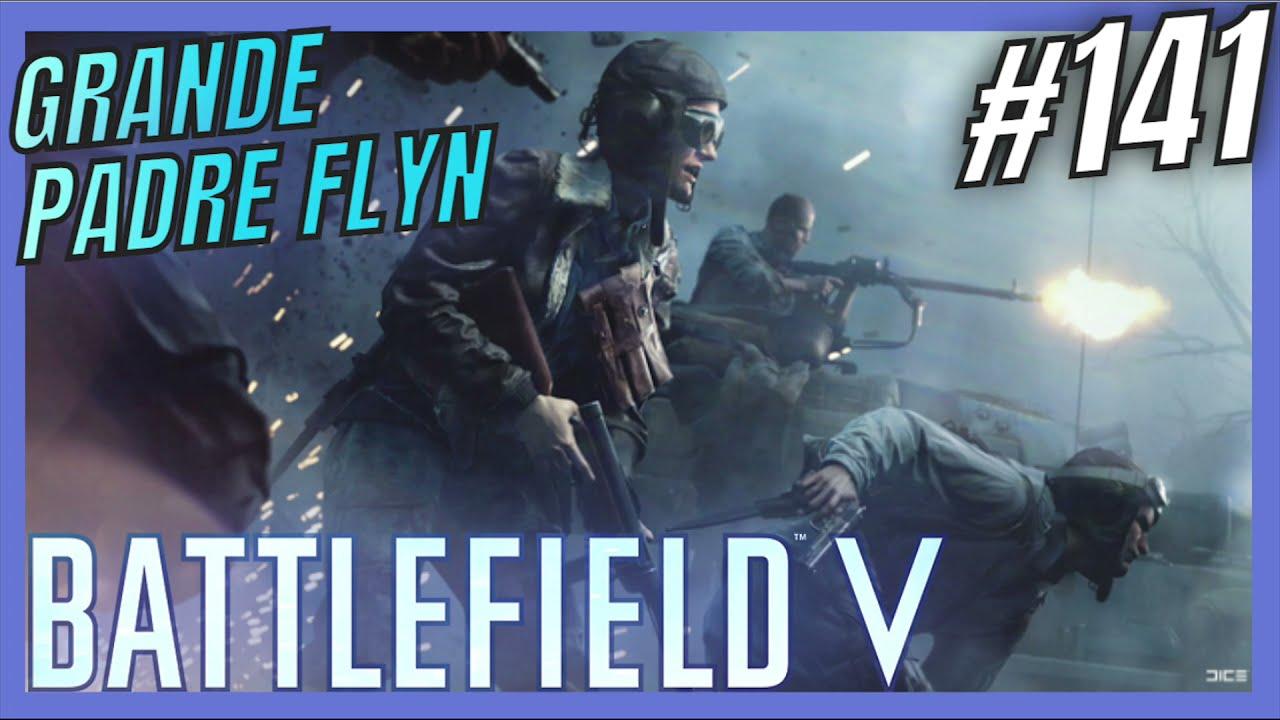 #Battlefield V: GRANDE PADRE FLYN #PS5 #141