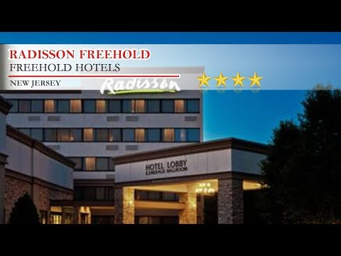 Radisson Freehold - Freehold Hotels, New Jersey