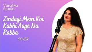 Zindagi Mein Koi Kabhi Aaye Na Rabba | Cover | Megha Mishra | Musafir