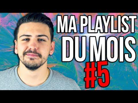 MA PLAYLIST DU MOIS #5