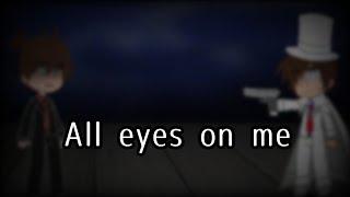 All eyes on me | Detective Conan [Gacha]