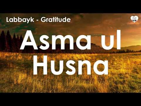 (Names of ALLAH) Asma ul Husna by Labbayk @ Voice Only Nasheed @ Gratitude Album