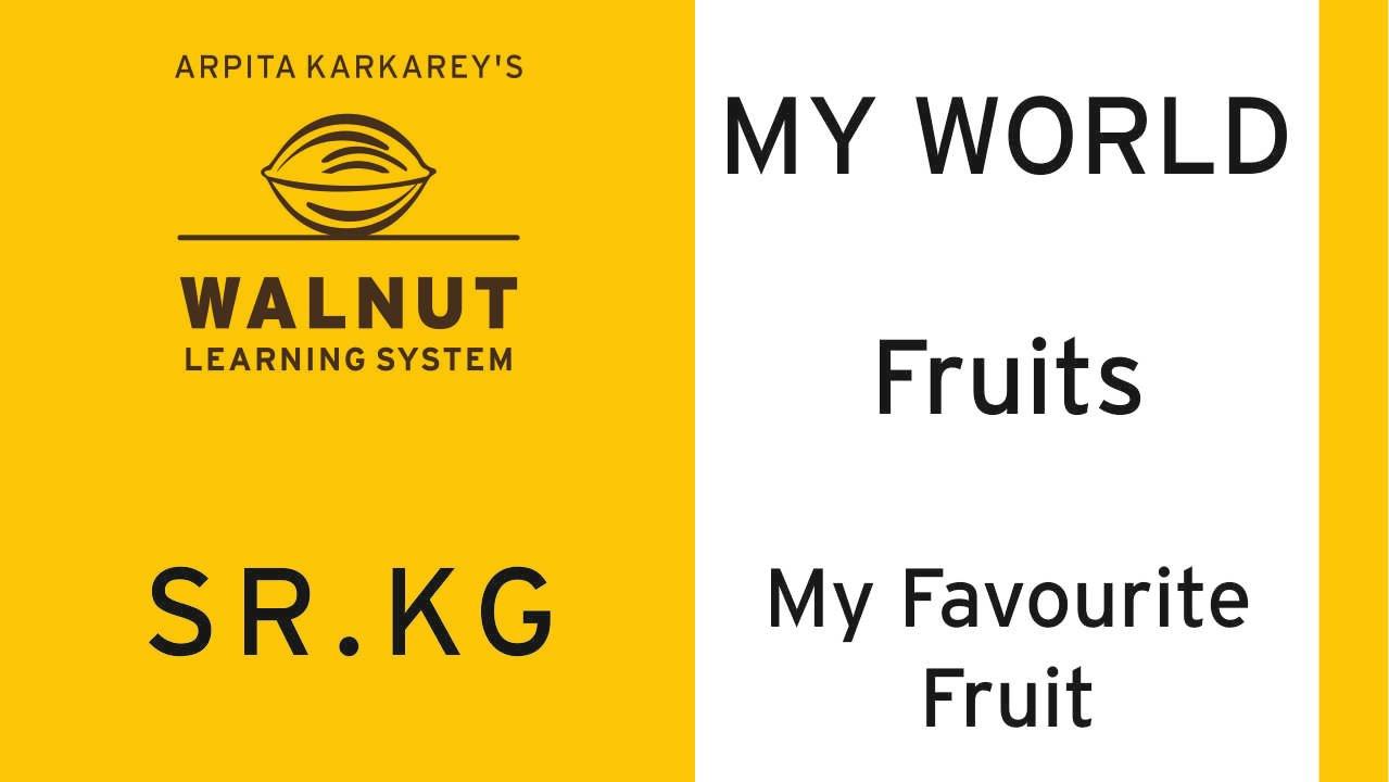 sr kg myworld fruits my favourite fruit sr kg myworld fruits my favourite fruit