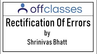 rectification of errors shrinivas bhatt offclasses