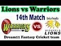 Lions vs Warriors 14th Match Dream11 Team CSA T20 Challenge 2017   HL vs WAR  Playing 11
