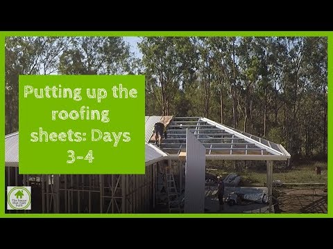 Installing roofing sheets on steel frame kit home: Days 3-4