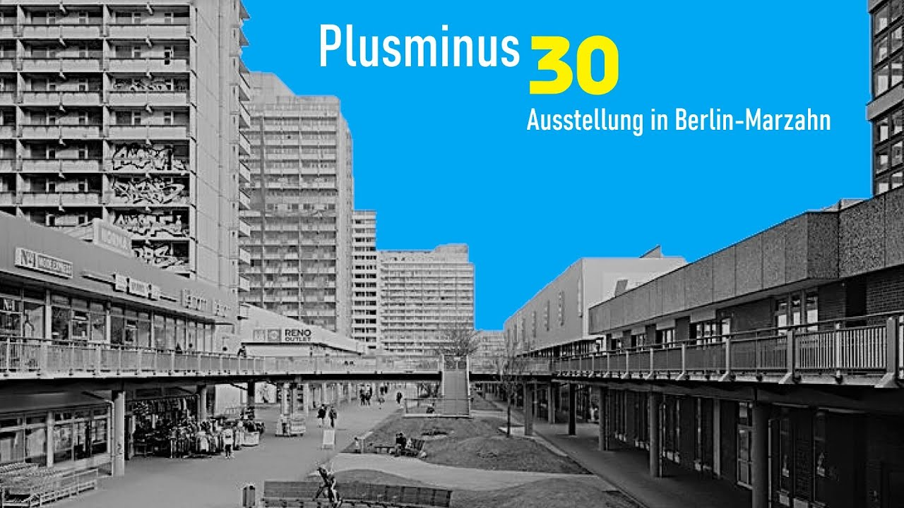 ausstellung plusminus 30 in berlin marzahn youtube. Black Bedroom Furniture Sets. Home Design Ideas